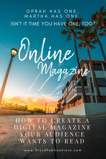 HOW TO CREATE AN ONLINE MAGAZINE