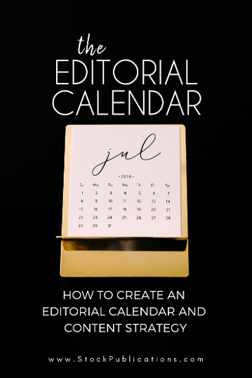 HOW TO CREATE AN EDITORIAL CALENDAR AND CONTENT STRATEGY