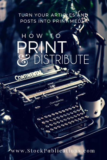 how to print and distribute your articles and posts